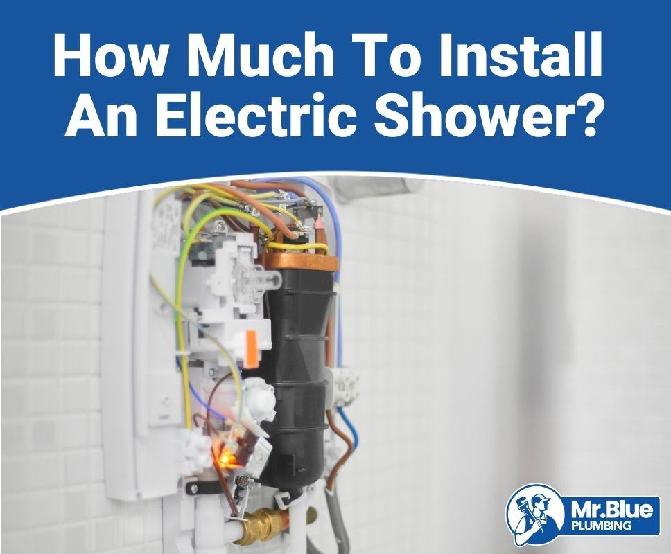 How Much To Install An Electric Shower