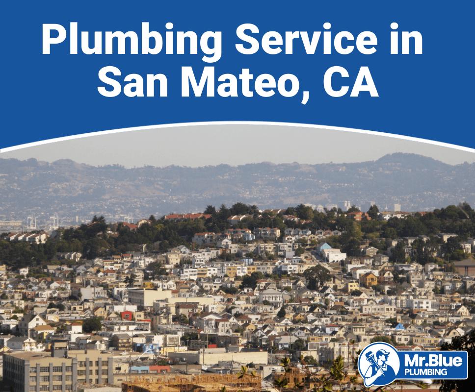 Plumbing Service in San Mateo, CA