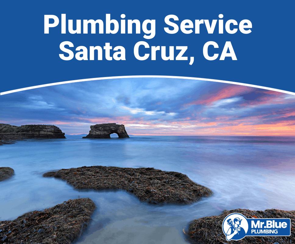 Plumbing Service Santa Cruz, CA