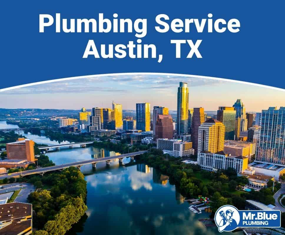 Plumbing Service Austin, TX
