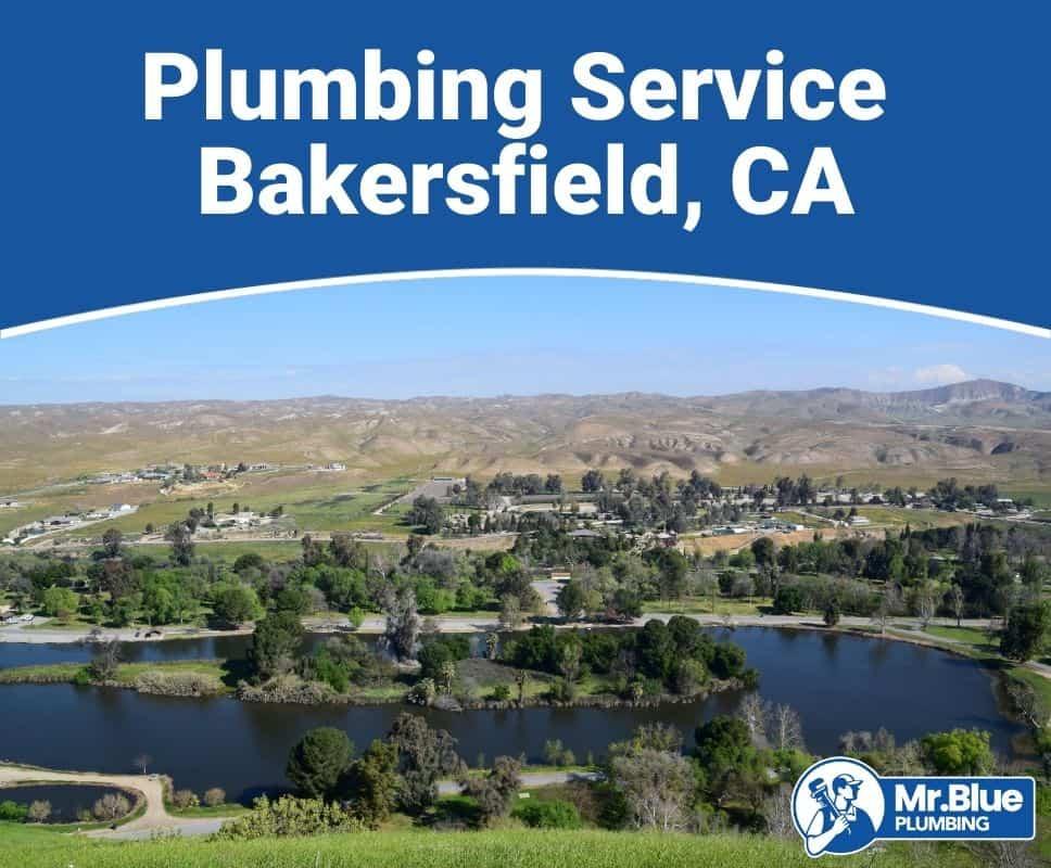 Plumbing Service Bakersfield, CA