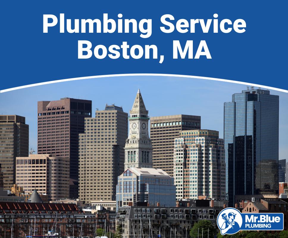 Plumbing Service Boston, MA