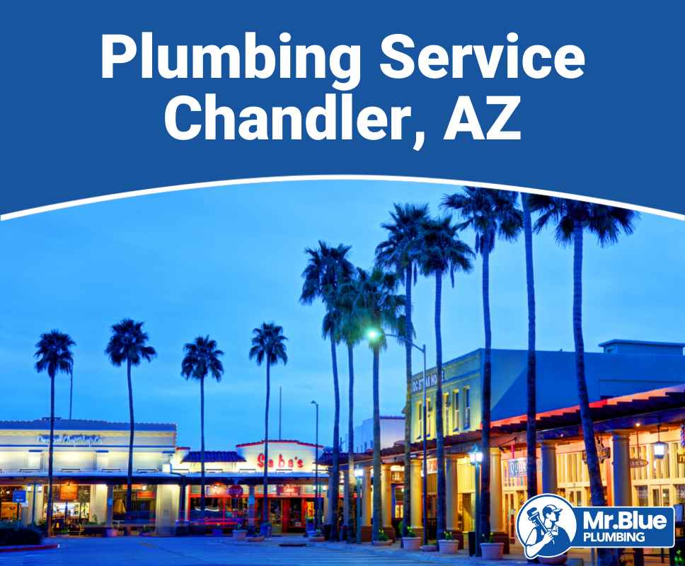 Plumbing Service Chandler, AZ