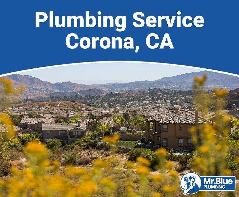 Plumbing Service Corona, CA