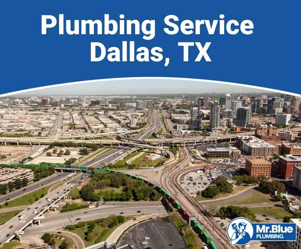 Plumbing Service Dallas, TX