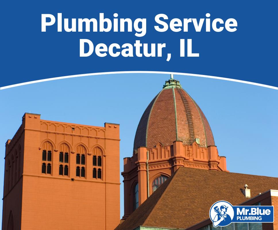 Plumbing Service Decatur, IL