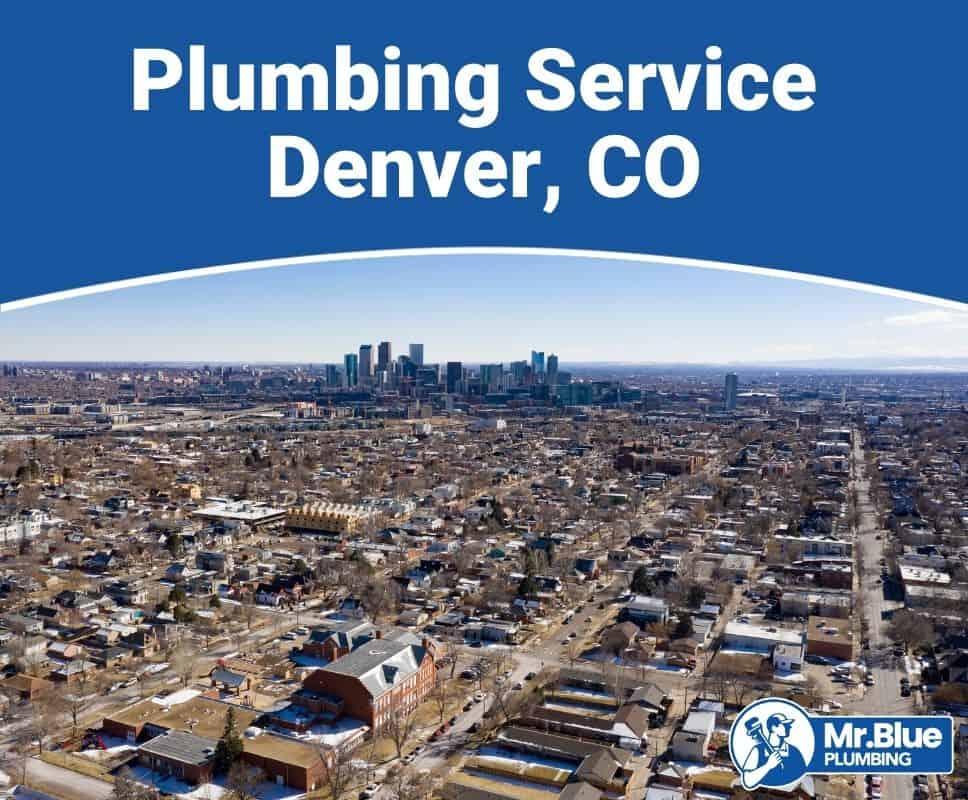 Plumbing Service Denver, CO