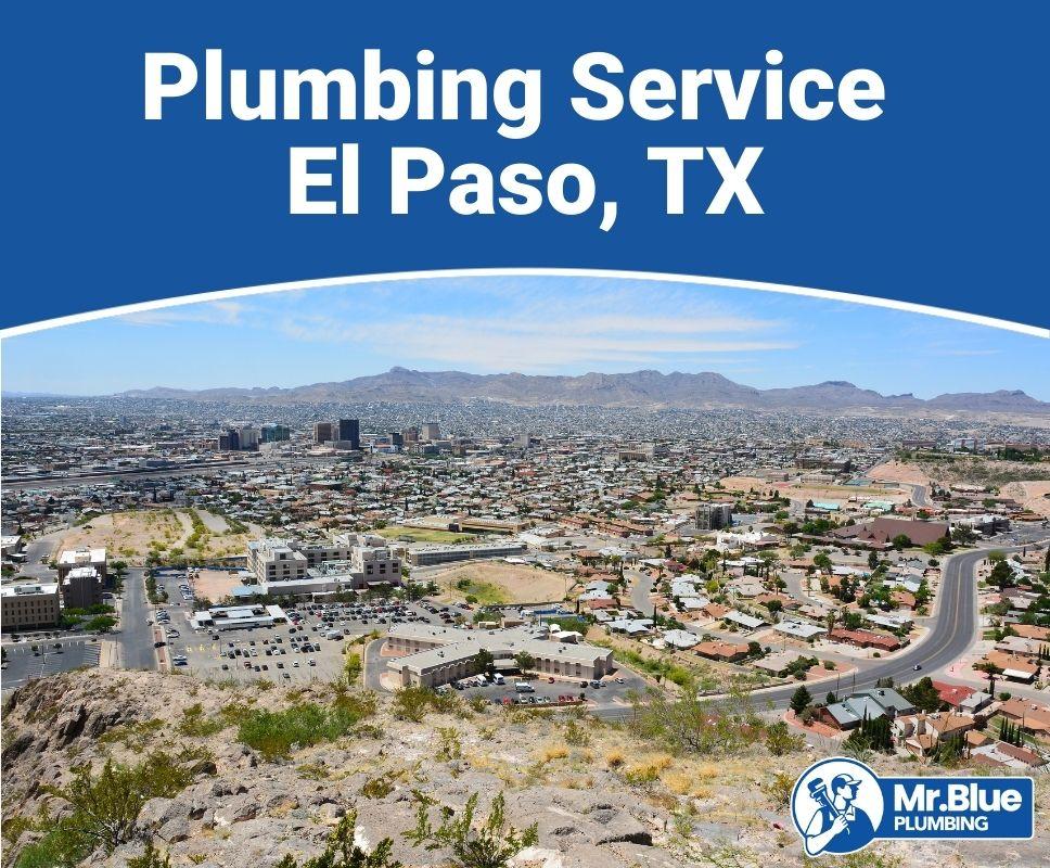 Plumbing Service El Paso, TX