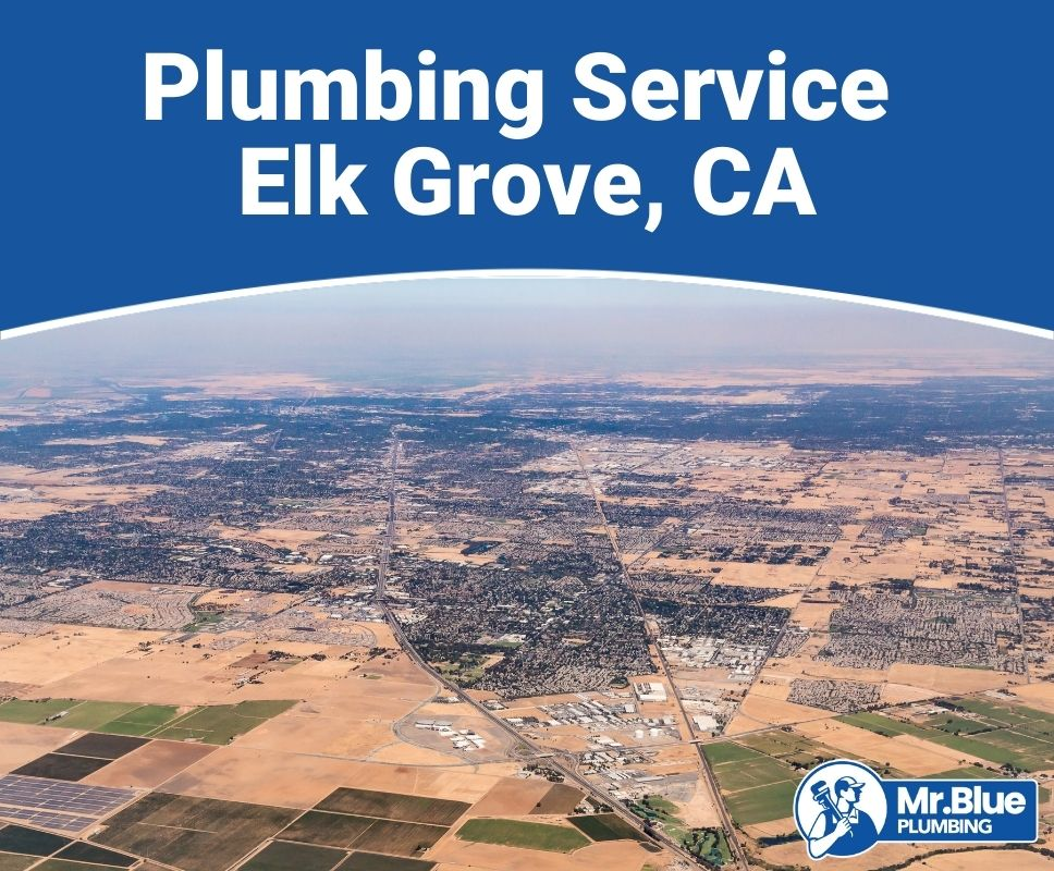 Plumbing Service Elk Grove, CA