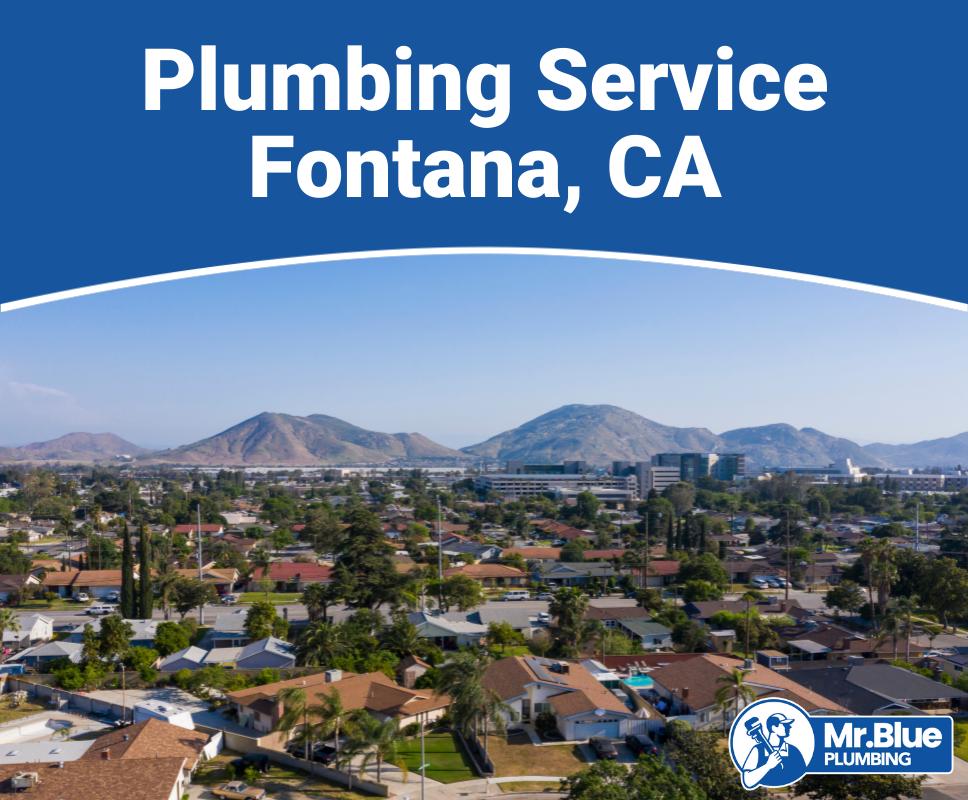 Plumbing Service Fontana, CA