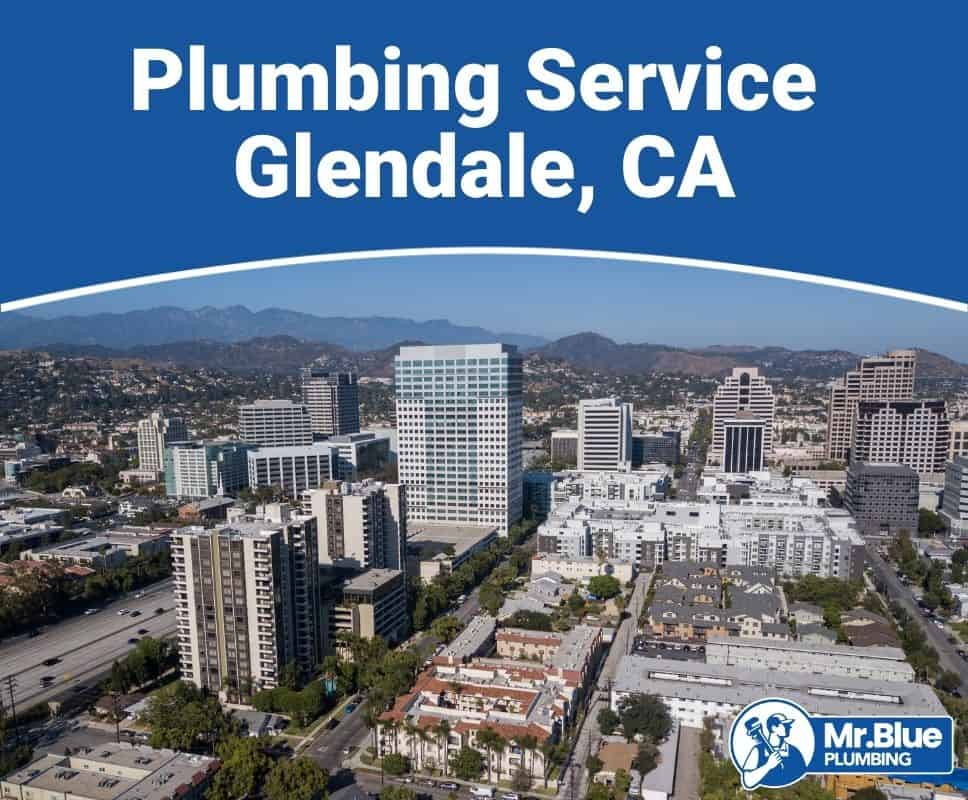 Plumbing Service Glendale, CA
