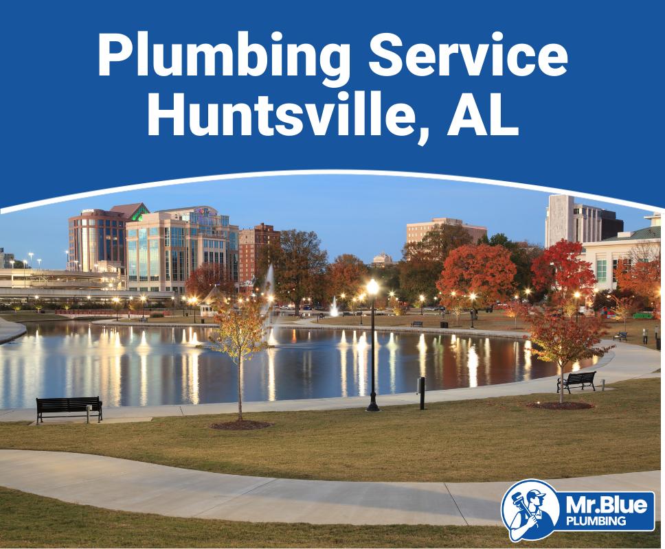 Plumbing Service Huntsville, AL