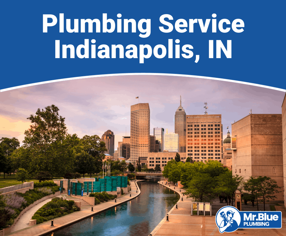 Plumbing Service Indianapolis, IN