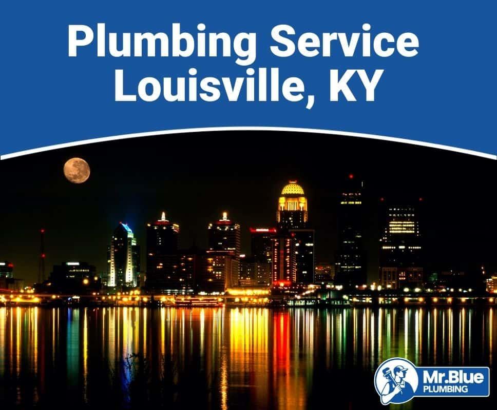 Plumbing Service Louisville, KY