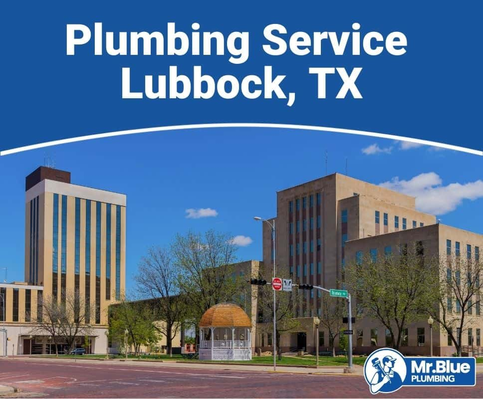 Plumbing Service Lubbock, TX