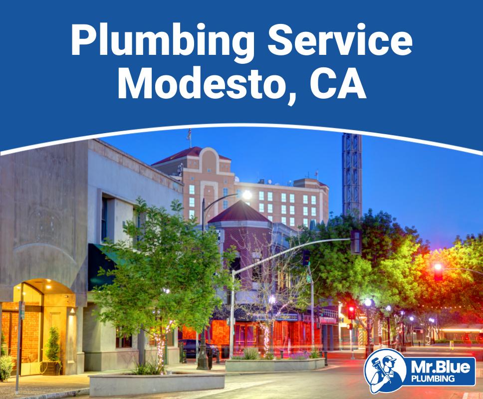Plumbing Service Modesto, CA