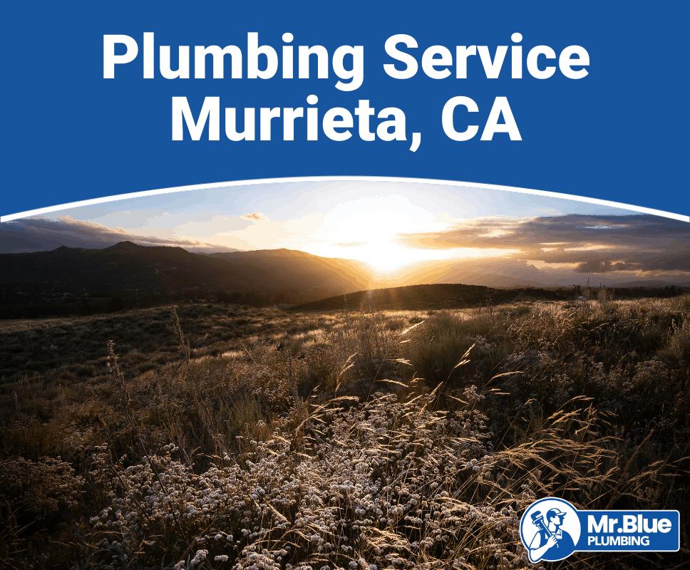Plumbing Service Murrieta, CA
