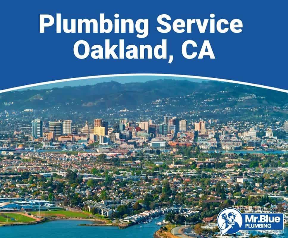 Plumbing Service Oakland, CA