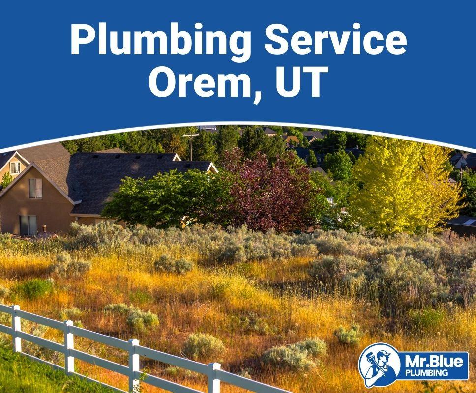Plumbing Service Orem, UT