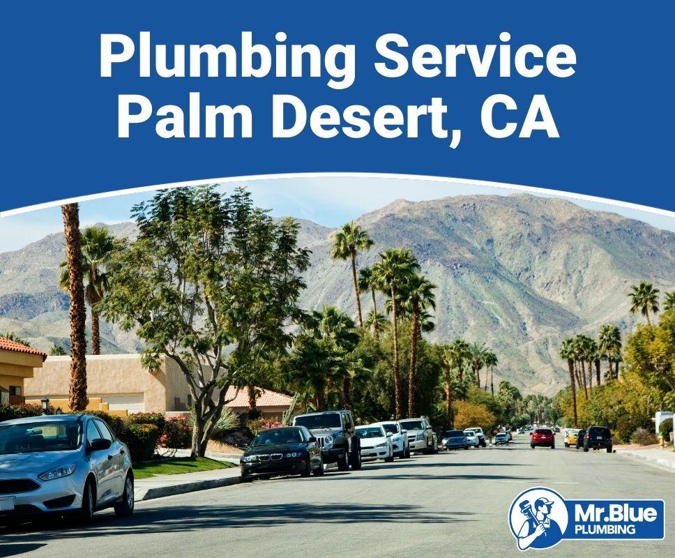 Plumbing Service Palm Desert, CA