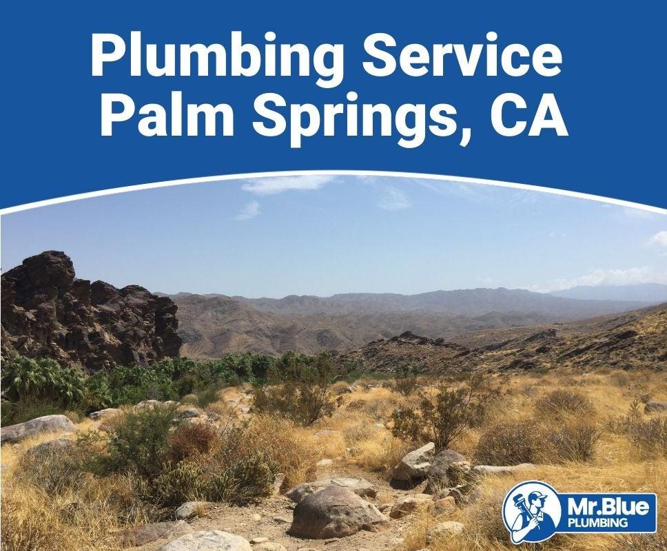 Plumbing Service Palm Springs, CA