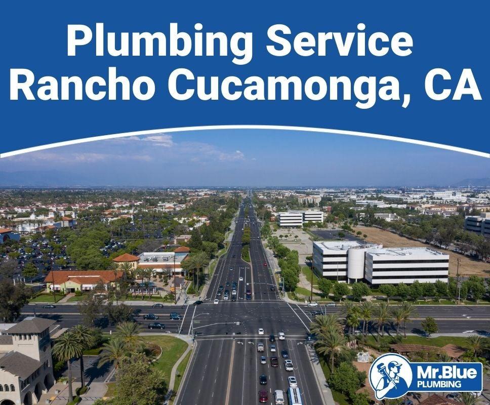 Plumbing Service Rancho Cucamonga, CA