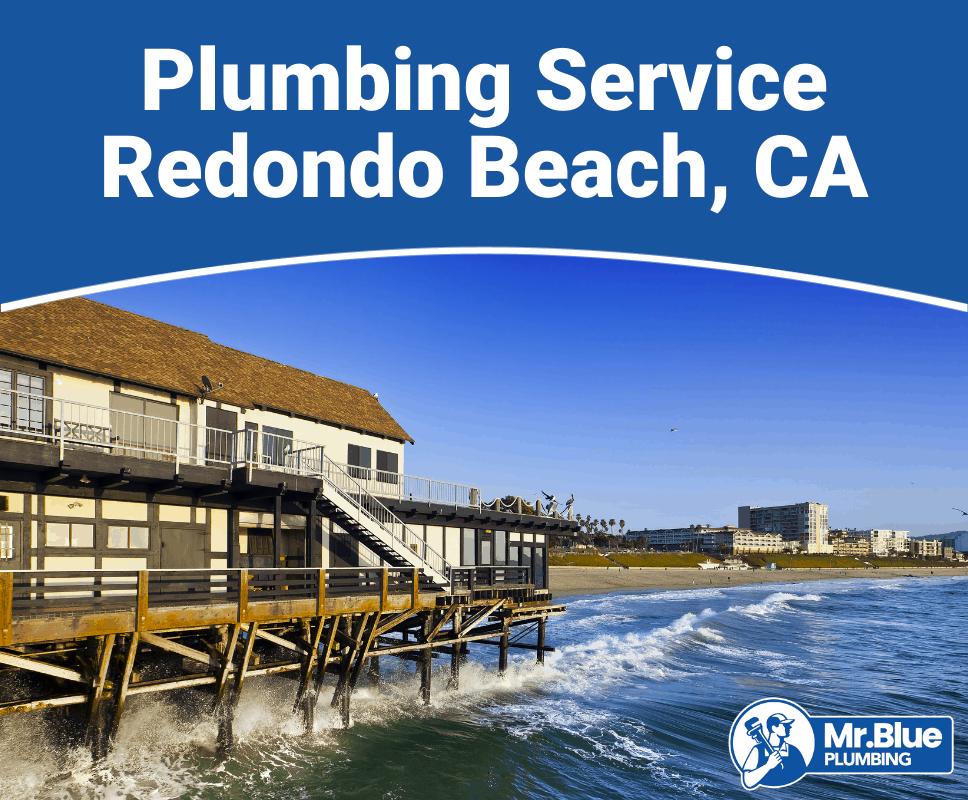 Plumbing Service Redondo Beach, CA