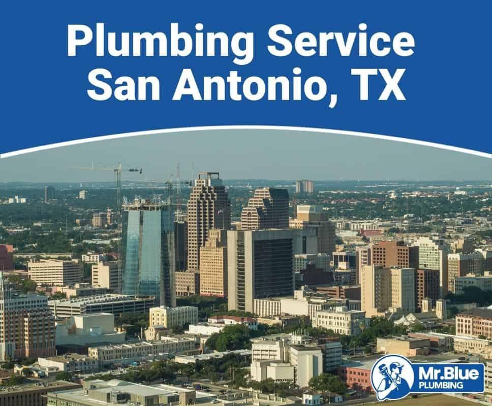 Plumbing Service San Antonio, TX
