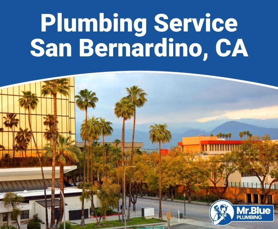Plumbing Service San Bernardino, CA