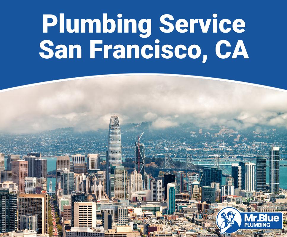 Plumbing Service San Francisco, CA