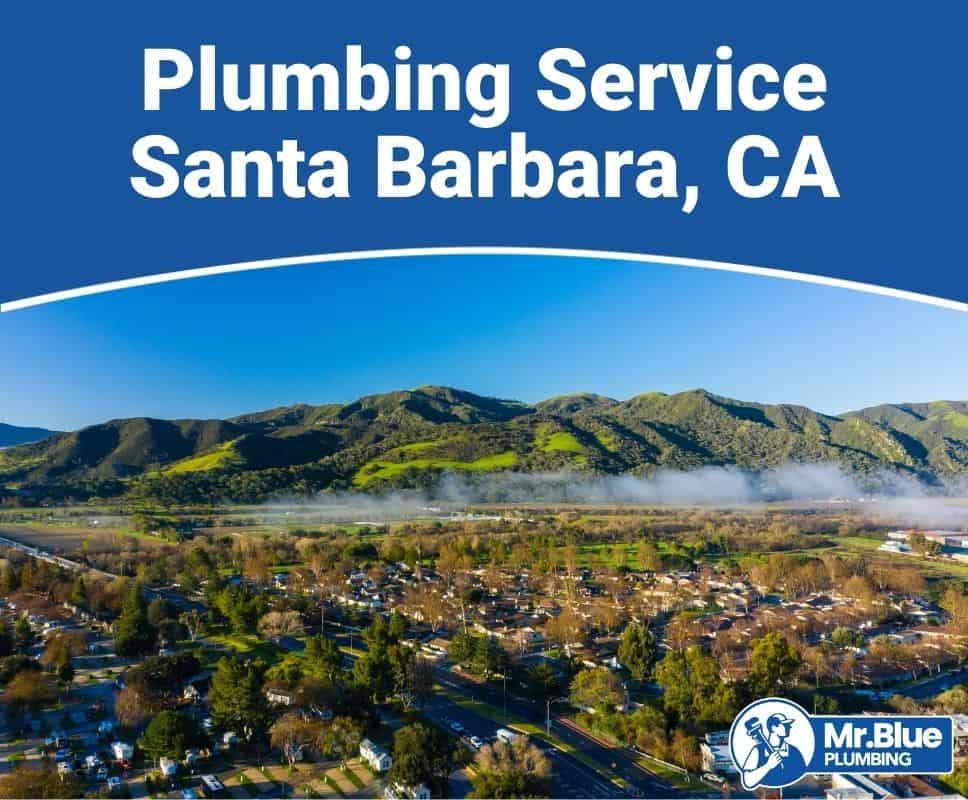 Plumbing Service Santa Barbara, CA