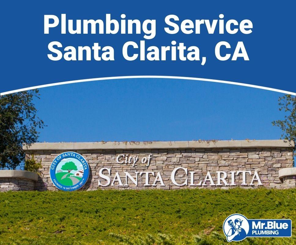 Plumbing Service Santa Clarita, CA