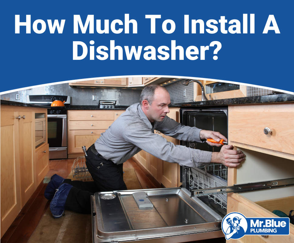 How Much To Install A Dishwasher?