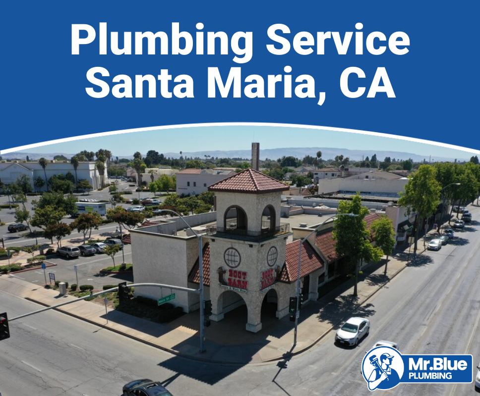 Plumbing Service Santa Maria, CA