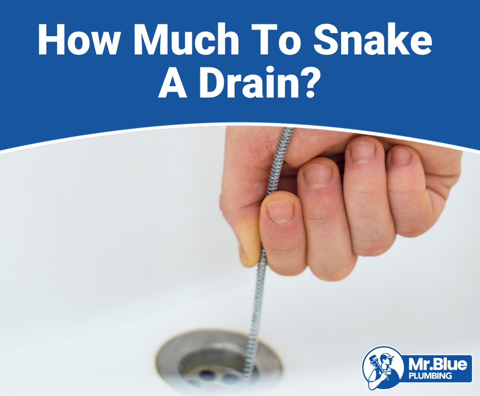 How Much To Snake A Drain?