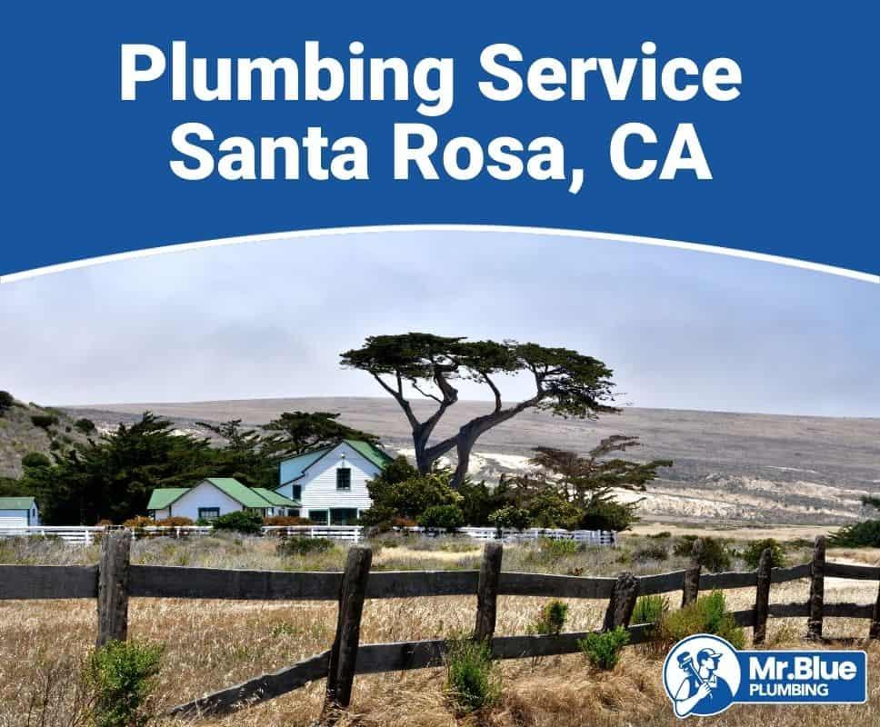 Plumbing Service Santa Rosa, CA