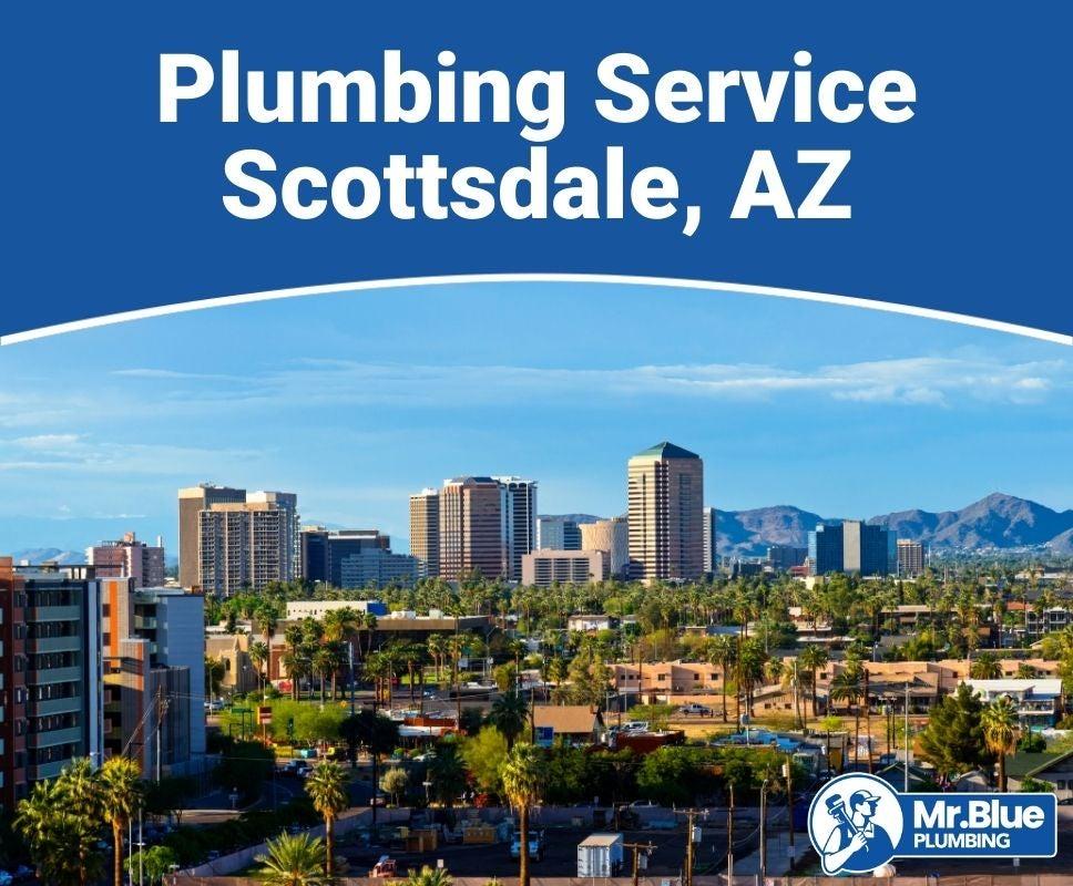 Plumbing Service Scottsdale, AZ