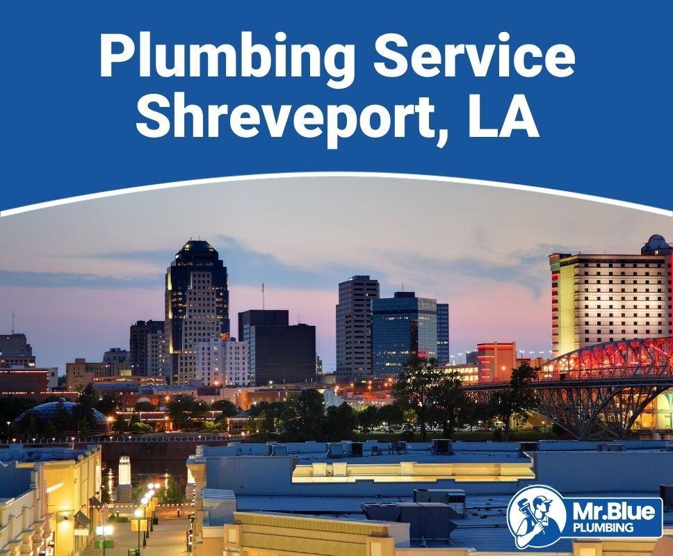 Plumbing Service Shreveport, LA