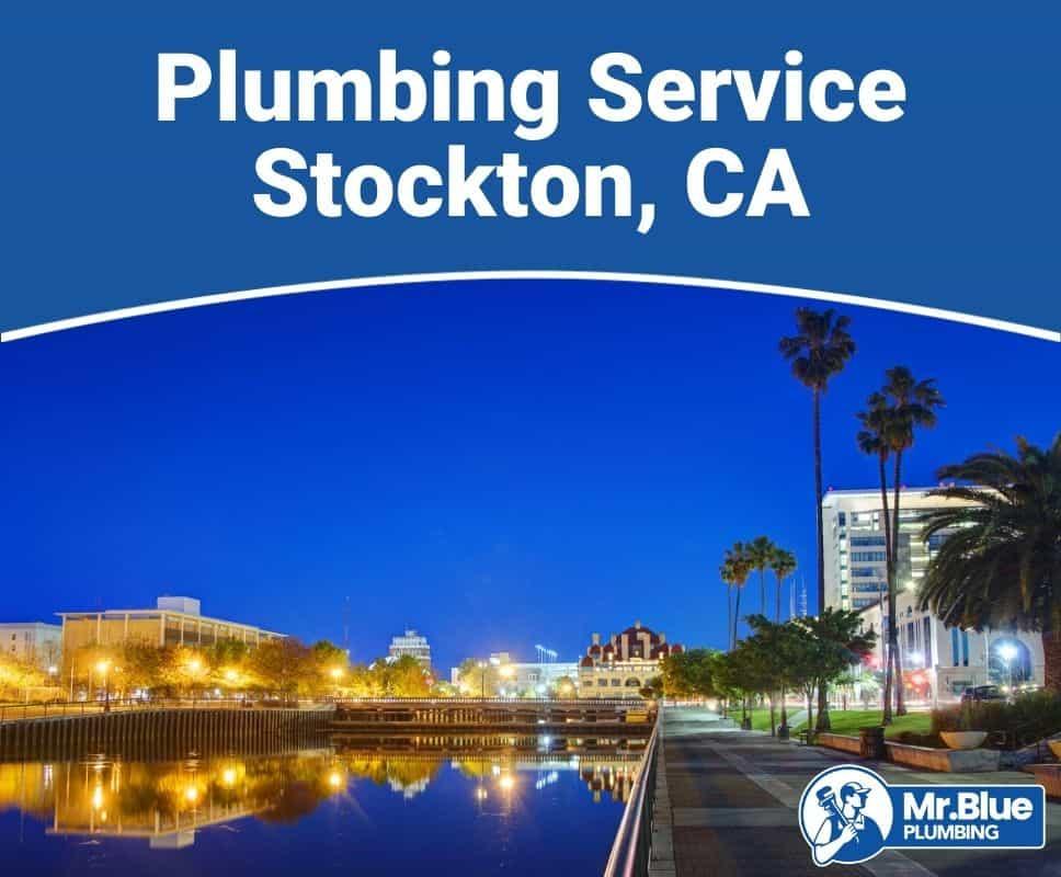 Plumbing Service Stockton, CA