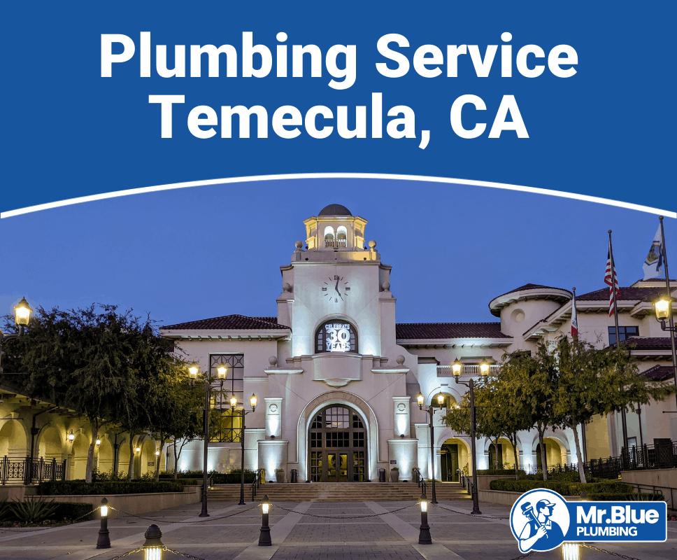Plumbing Service Temecula, CA