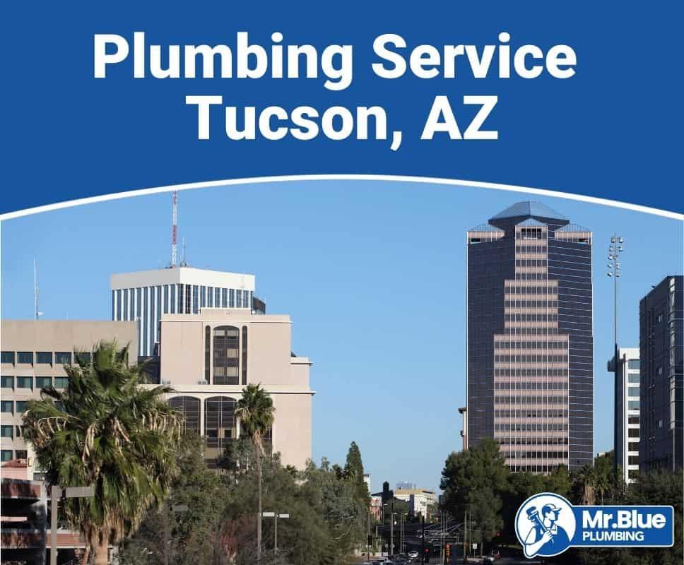 Plumbing Service Tucson, AZ