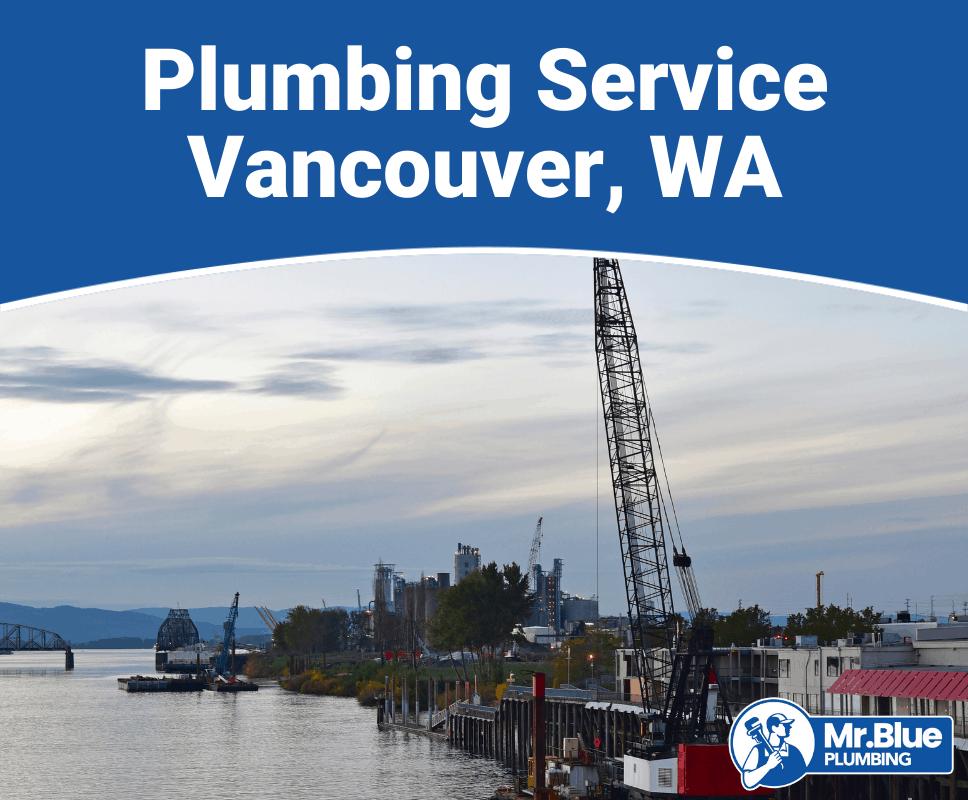 Plumbing Service Vancouver, WA