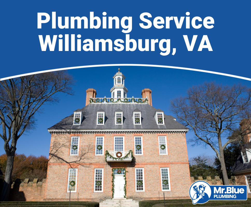Plumbing Service Williamsburg, VA