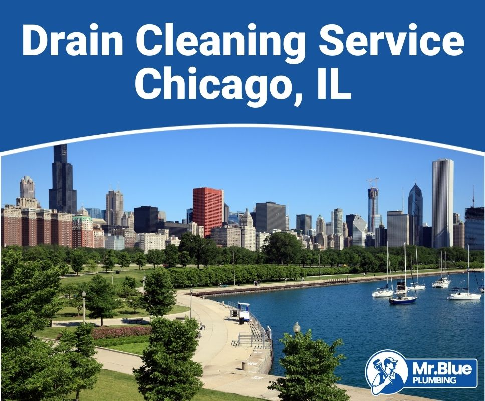 Drain Cleaning Service Chicago, IL