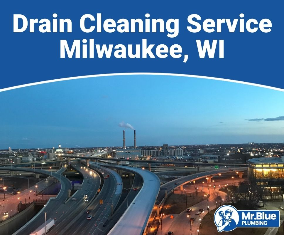 Drain Cleaning Service Milwaukee, WI