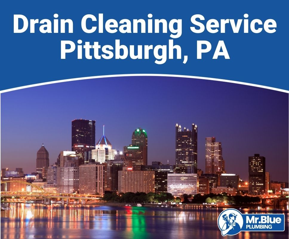 Drain Cleaning Service Pittsburgh, PA