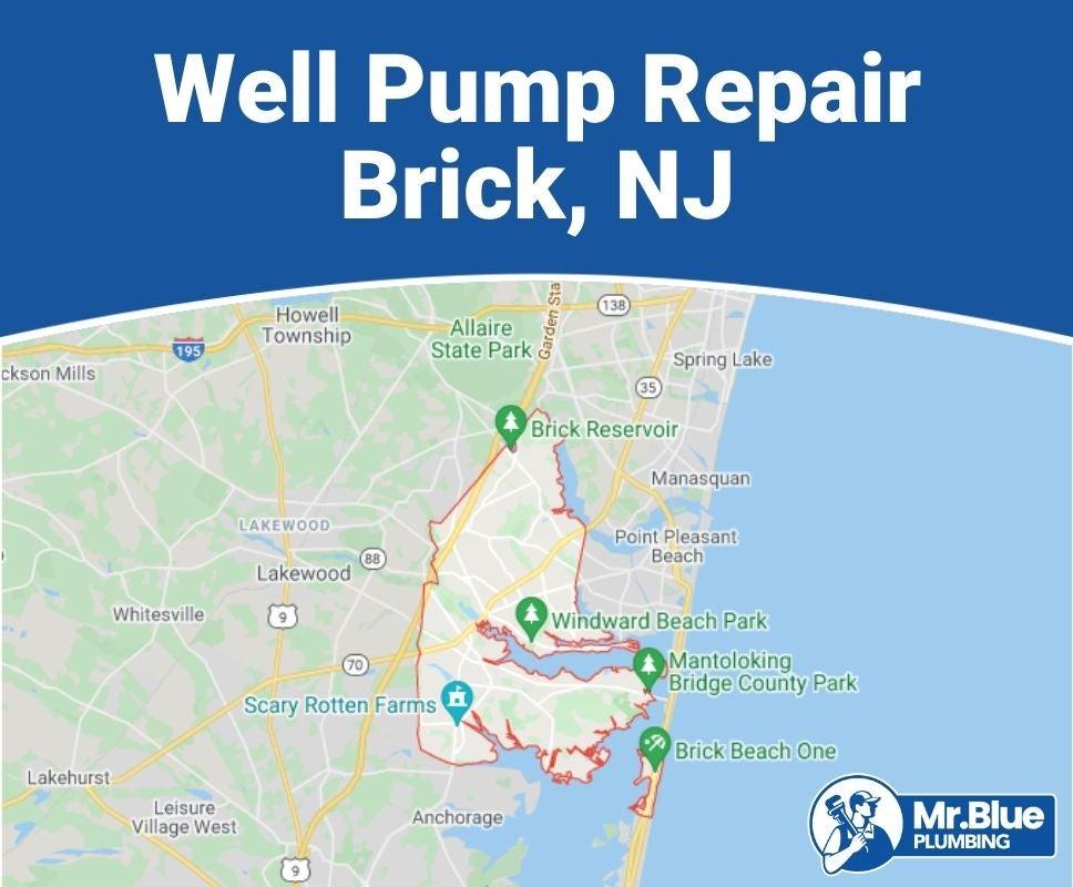 Well Pump Repair Brick, NJ
