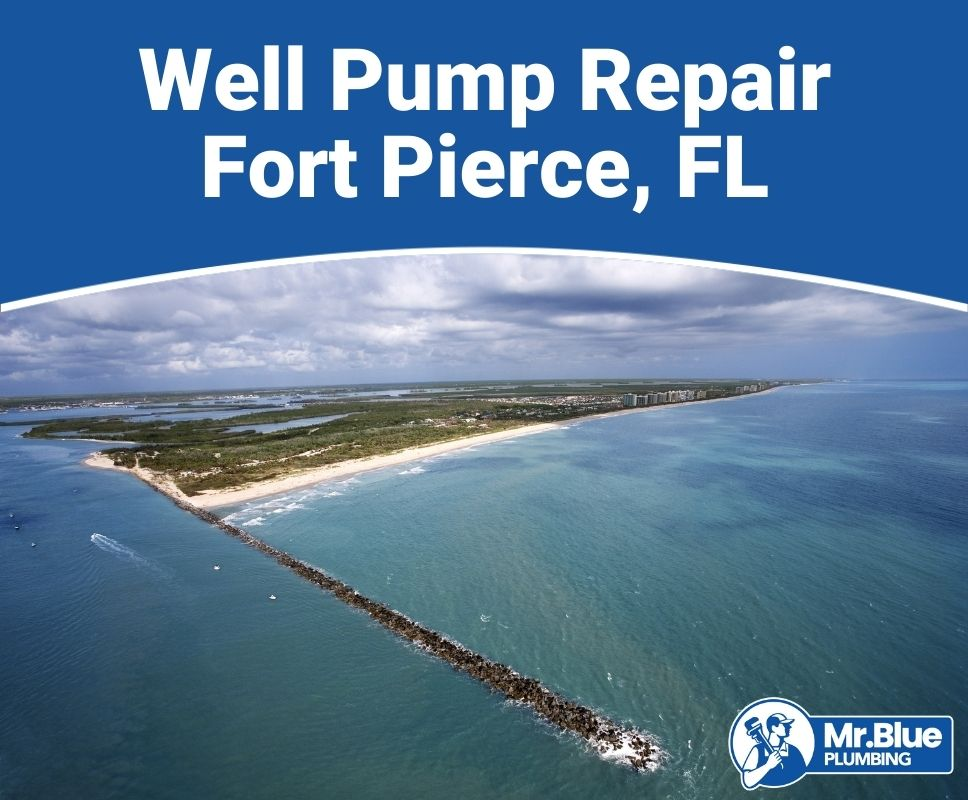 Well Pump Repair Fort Pierce, FL