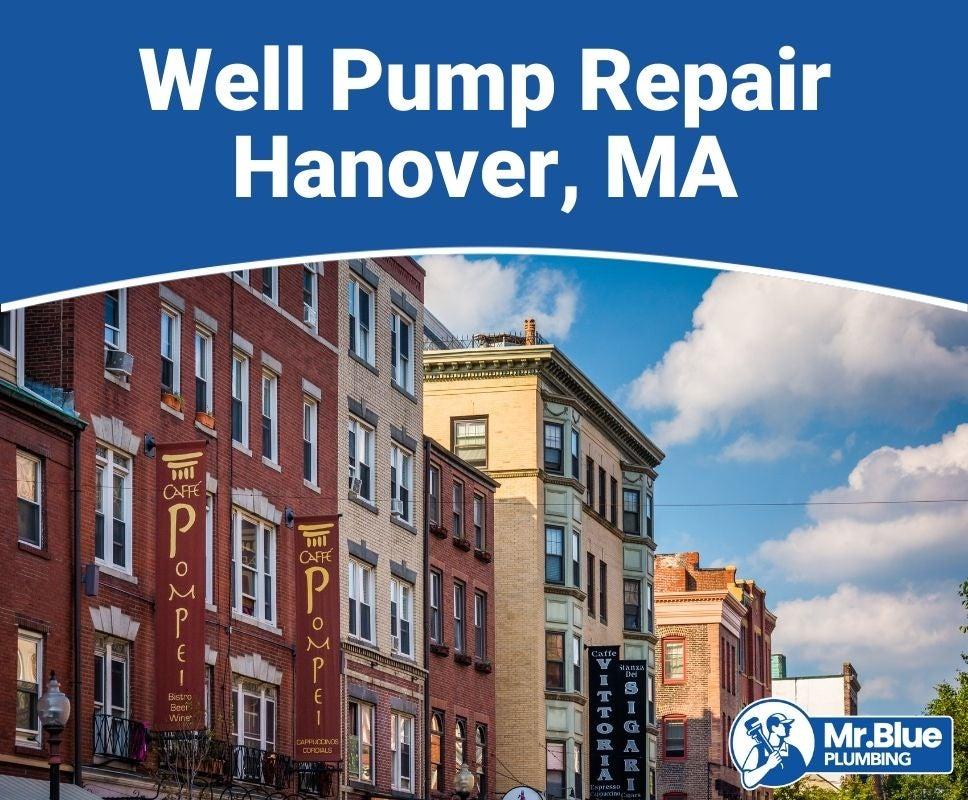 Well Pump Repair Hanover, MA