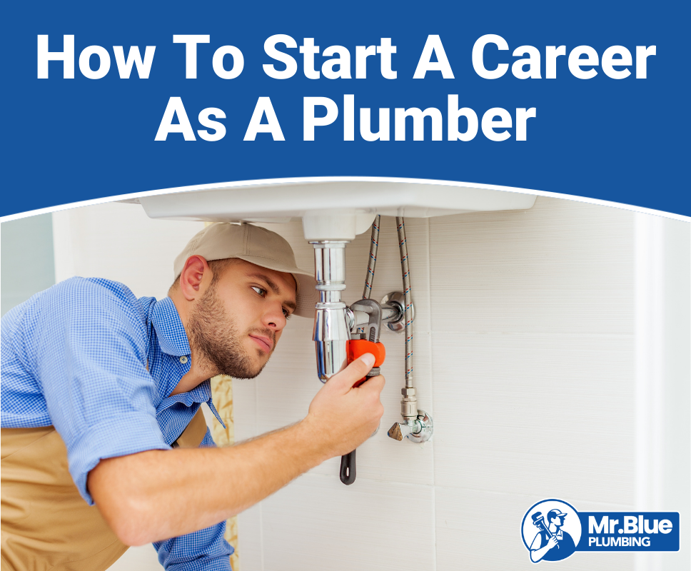 How to Start a Career in Plumbing